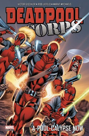Deadpool Corps édition TPB Hardcover - Marvel Select