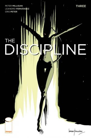 The Discipline # 3 Issues (2016 - Ongoing)