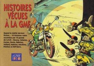 Histoires vécues à la GMF édition Simple
