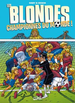 Les blondes 8 - Championnes du monde