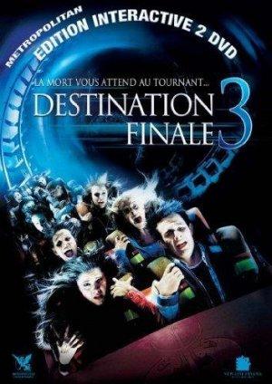 Destination finale 3 édition Simple