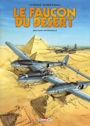 Le faucon du désert  Intégrale 2018