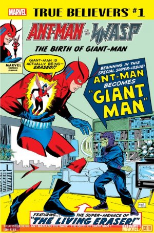 True Believers - Ant-Man and the Wasp - The Birth of Giant-Man édition Issue (2018)