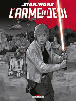 Star Wars - L'arme du Jedi édition TPB hardcover (cartonnée)