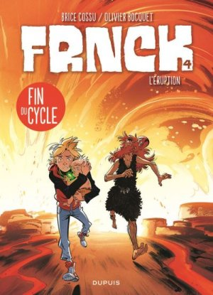 FRNCK 4 - L'Eruption