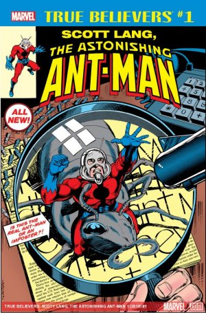 True Believers - Scott Lang, The Astonishing Ant-Man édition Issue (2018)