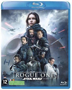 Rogue One : A Star Wars Story  - Rogue One : A Star Wars Story