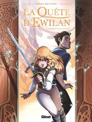 La Quête d'Ewilan 6 - Merwyn Ril'Avalon