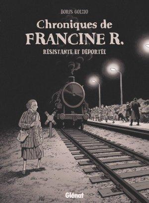 Chroniques de Francine R., résistante et déportée  simple
