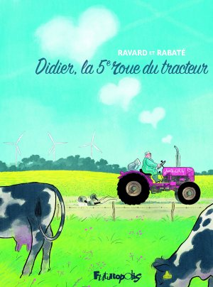 Didier, la cinquième roue du tracteur