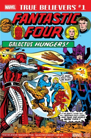True Believers - Fantastic Four - Galactus Hungers édition Issue (2018)