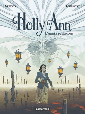Holly Ann 4 - L'année du dragon
