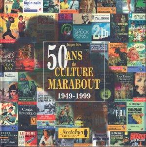50 Ans de culture Marabout 1949-1999 édition Simple
