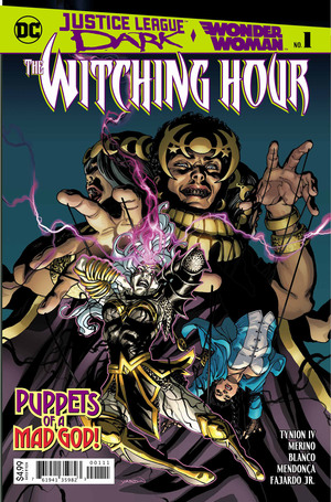 Justice League Dark and Wonder Woman: The Witching Hour # 1 Issues