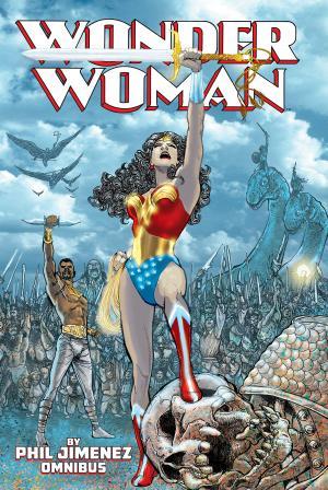 Wonder Woman by Phil Jimenez édition Omnibus (Hardcover)
