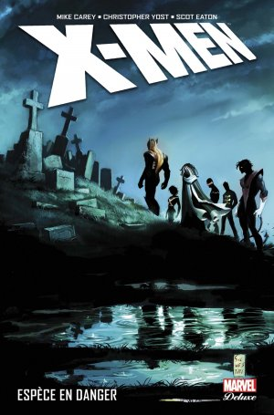 X-Men # 6 TPB Hardcover - Marvel Deluxe (2016 - En Cours)