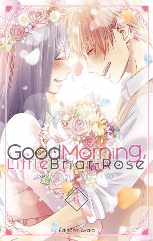 couverture, jaquette Good Morning Little Briar-Rose 6  (Akata)