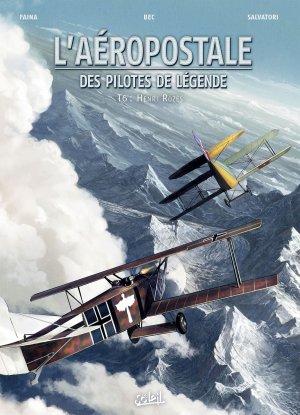 L'aéropostale - Des pilotes de légende T.6