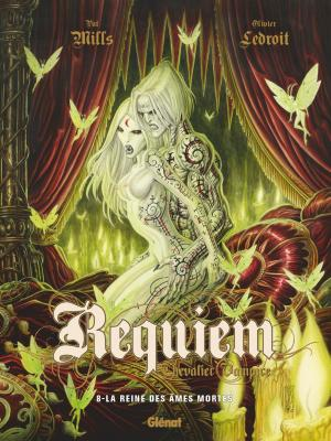 Requiem Chevalier Vampire 8 - La reine des âmes mortes