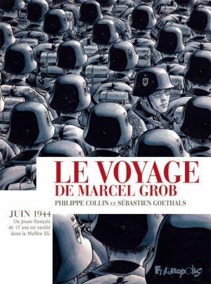 Le voyage de Marcel Grob édition simple