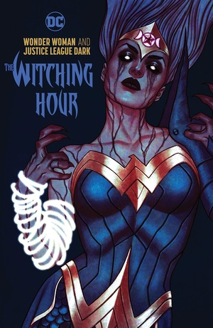 Wonder Woman and Justice League Dark: The Witching Hour édition TPB hardcover (cartonnée)