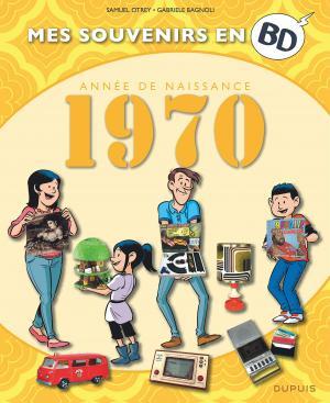 Mes souvenirs en BD 31 - Nés en 1970