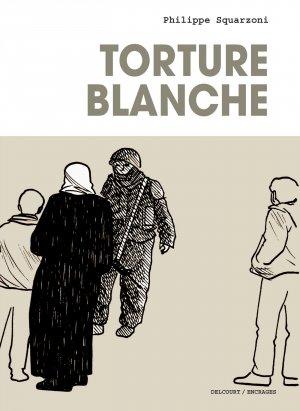 Torture blanche  Réédition 2018