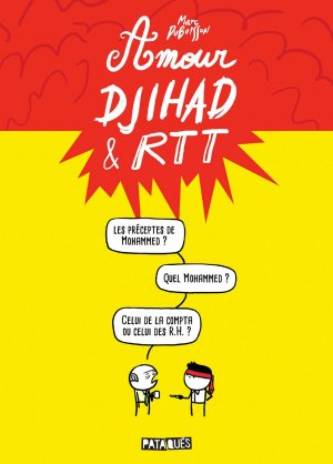 Amour, Djihad et RTT