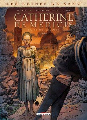 Les reines de sang - Catherine de Médicis, la reine maudite édition simple