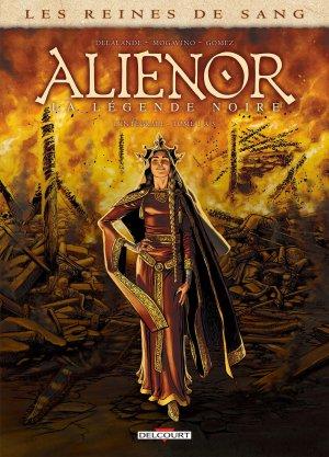 Les reines de sang - Alienor, la légende noire édition Intégrale 2018
