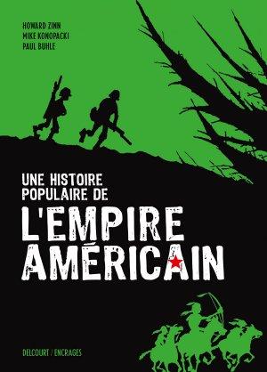 Une histoire populaire de l'empire américain édition Réédition 2018