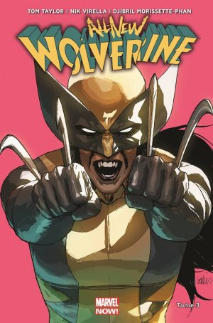 All-New Wolverine 3 TPB Hardcover - Marvel Now!