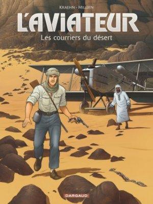 L'aviateur 3 - Les courriers du désert