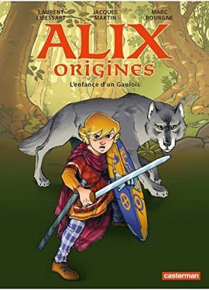 Alix origines 1 - L'enfance d'un Gaulois