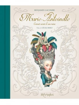 Marie-Antoinette - Carnet secret d'une reine édition Réédition 2018