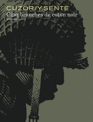Cinq branches de coton noir édition Edition augmentée