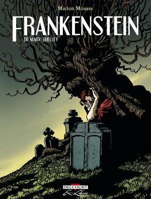Frankenstein, de Mary Shelley  Intégrale 2018