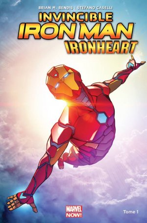 Invincible Iron Man - IronHeart édition TPB Hardcover - Marvel NOW! (2018)