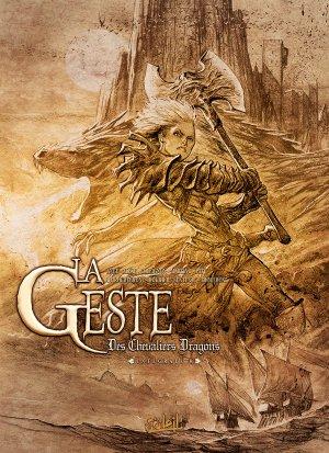 La geste des chevaliers dragons  # 6 Intégrale 2012