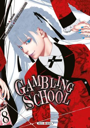 Gambling School #8
