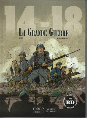 14-18 La grande guerre édition Réédition