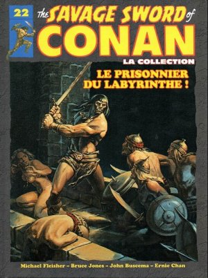 The Savage Sword of Conan 22 -  Le prisonnier du labyrinthe !