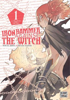 Iron Hammer Against the Witch # 1