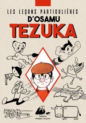 couverture, jaquette Les Leçons particulières d'Osamu Tezuka   (Philippe Picquier) Ouvrage sur le manga