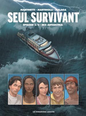 couverture, jaquette Seul survivant 3  - Rex Antarctica (les humanoïdes associés)