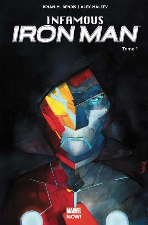 Infamous Iron Man # 1 TPB Hardcover - Marvel NOW!