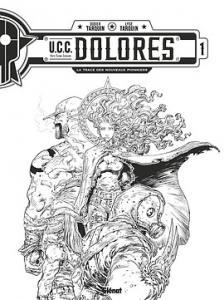 UCC Dolores édition Spéciale grand format NB