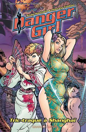Danger Girl  TPB Hardcover - Intégrale