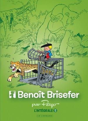 Benoît Brisefer 5 Intégrale 2017