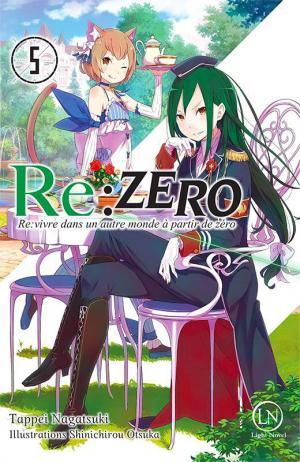 Re:Zero - Re:Vivre dans un nouveau monde à partir de zéro # 5